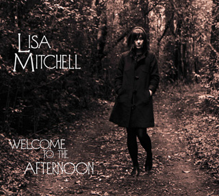 Lisa_Mitchell-Welcome_to_the_Afternoon