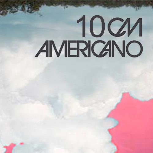 10cm – Americano [ Americano Digital Single – 2010]